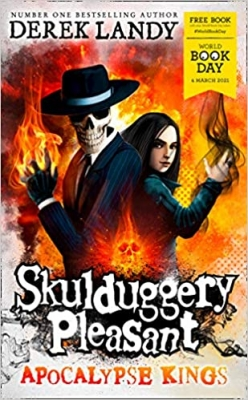 Cover for Apocalypse Kings (Skulduggery Pleasant): World Book Day 2021 by Derek Landy