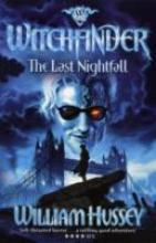 Cover for Witchfinder 3: The Last Nightfall by William Hussey