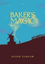 Cover for Baker's Magic by Diane Zahler