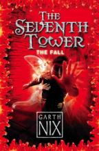 Cover for The Seventh Tower: The Fall by Garth Nix