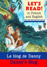 Cover for Danny's Blog (Let's Read in French and English) by Stephen Rabley