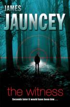 Cover for The Witness by James Jauncey