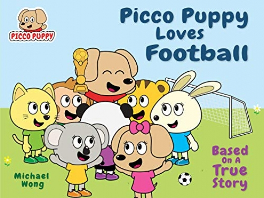 Cover for Picco Puppy Loves Football by Michael Wong