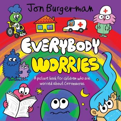 Everybody Worries