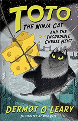 Cover for Toto the Ninja Cat and the Incredible Cheese Heist Book 2 by Dermot O'Leary