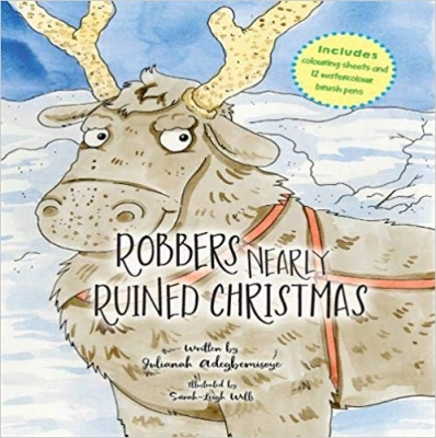 Cover for Robbers Nearly Ruined Christmas by Julianah Adegbemisoye