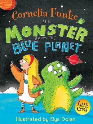 Book Cover for The Monster from the Blue Planet by Cornelia Funke