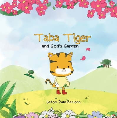 Cover for Taba Tiger and God's Garden by Safoo Publications