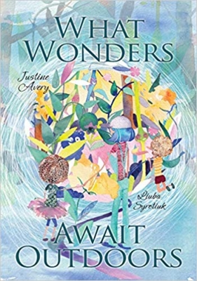 Cover for What Wonders Await Outdoors by Justine Avery