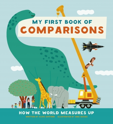 Cover for My First Book of Comparisons by Clive Gifford