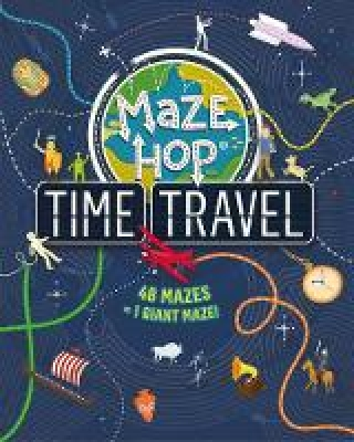 Cover for Maze Hop: Time Travel by Anna Brett
