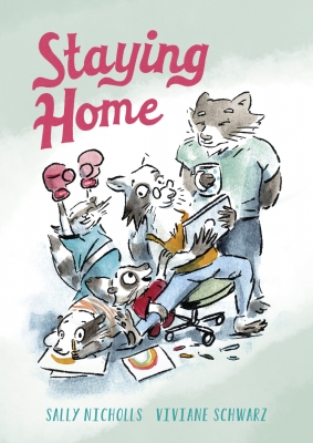 Cover for Staying Home by Sally Nicholls