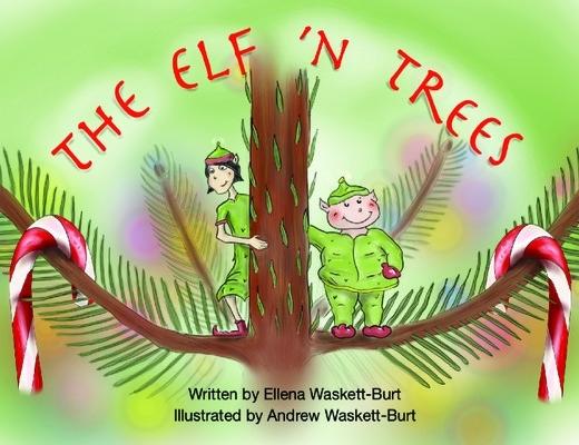 The Elf 'N Trees