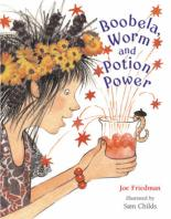 Cover for Boobela, Worm And Potion Power by Joe Friedman