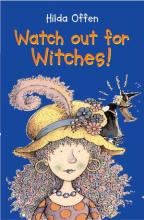 Cover for Watch Out For Witches! by Hilda Offen