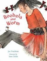 Cover for Boobela And Worm by Joe Friedman