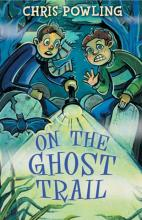 Cover for On The Ghost Trail by Chris Powling