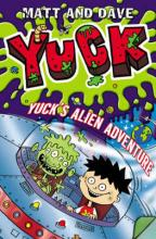 Cover for Yuck's Alien Adventure by Matt And Dave