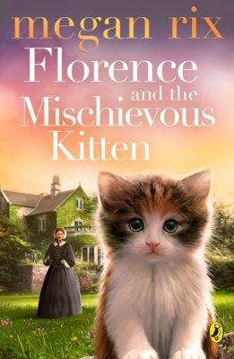 Cover for Florence and the Mischievous Kitten by Megan Rix