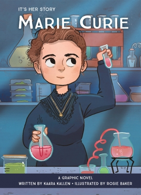 It's Her Story: Marie Curie