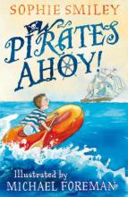 Cover for Pirates Ahoy! by Sophie Smiley
