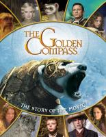 Cover for The Golden Compass The Story Of The Movie by Paul Harrison