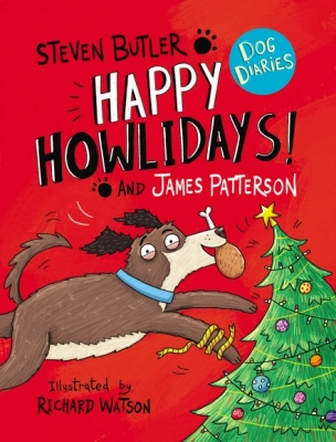 Cover for Dog Diaries: Happy Howlidays! by Steven Butler & James Patterson