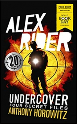Cover for Alex Rider Undercover: Four Secret Files by Anthony Horowitz