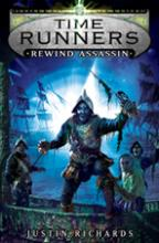 Cover for Time Runners : Rewind Assassin by Justin Richards