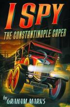 Cover for I Spy: The Constantinople Caper by Graham Marks