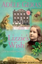 Cover for Historical House: Lizzie's Wish by Adele Geras