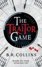 Cover for The Traitor Game by B  R  Collins