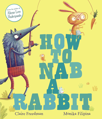 Cover for How to Nab a Rabbit by Claire Freedman