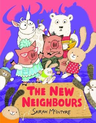 Cover for The New Neighbours by Sarah McIntyre