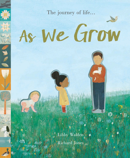 Cover for As We Grow The journey of life... by Libby Walden