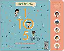 Cover for How to Count 1 to 5 in Five Languages by Kenard Pak