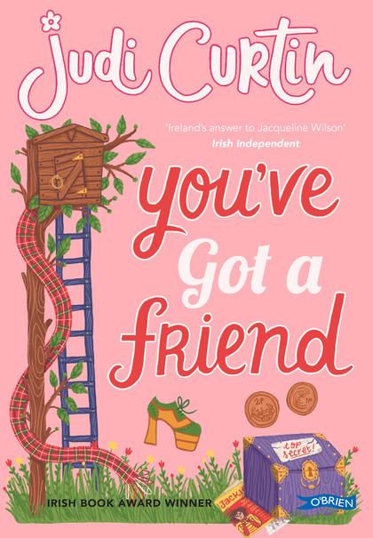 Cover for You've Got A Friend by Judi Curtin