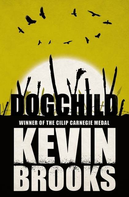Cover for Dogchild by Kevin Brooks