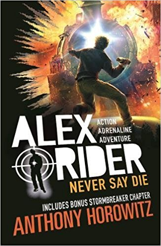 Cover for Never Say Die by Anthony Horowitz