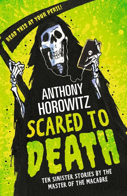 Cover for Scared to Death by Anthony Horowitz