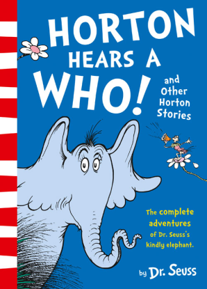 Cover for Horton Hears a Who and Other Horton Stories by Dr. Seuss