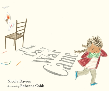 Book Cover for The Day War Came by Nicola Davies