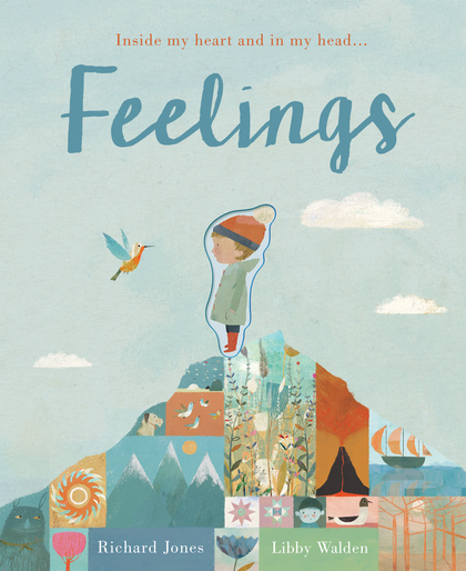 Cover for Feelings Inside my heart and in my head... by Libby Walden