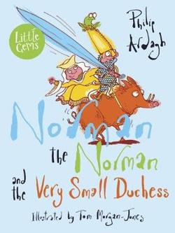 Book Cover for Norman the Norman and the Very Small Duchess by Philip Ardagh