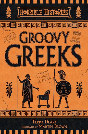 Cover for Groovy Greeks by Terry Deary