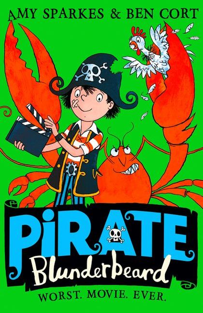 Cover for Pirate Blunderbeard: Worst. Movie. Ever. by Amy Sparkes
