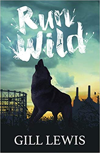 Cover for Run Wild by Gill Lewis
