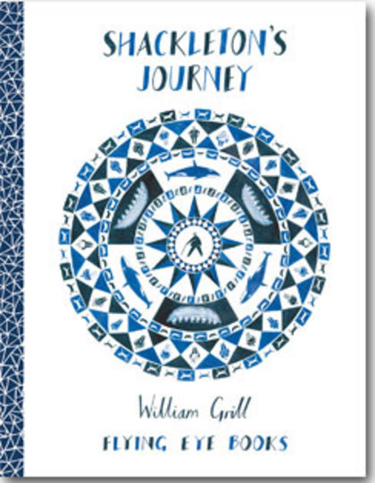 Cover for Shackleton's Journey by William Grill