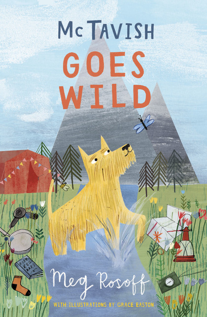 Cover for McTavish Goes Wild by Meg Rosoff