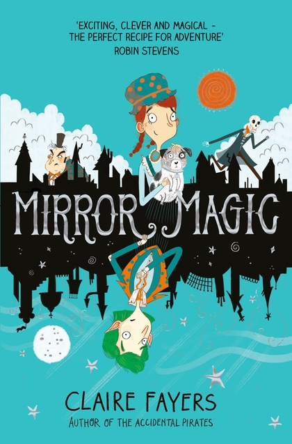 Cover for Mirror Magic by Claire Fayers
